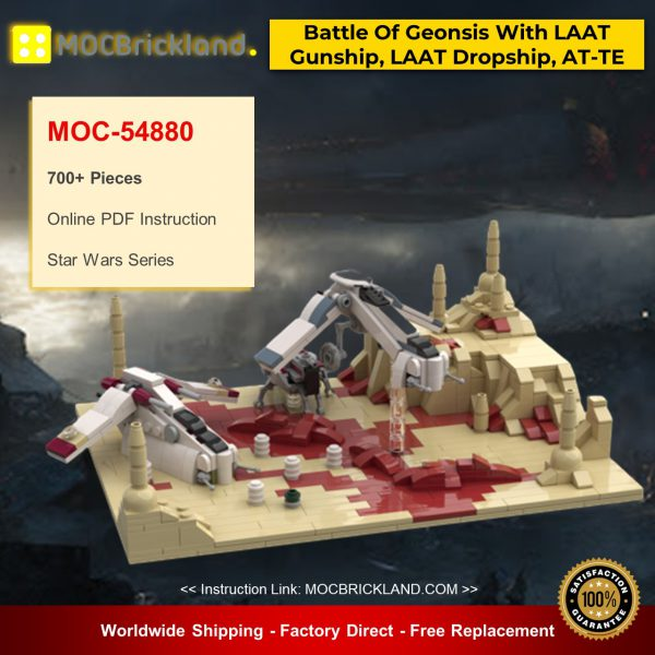 MOC-54880 Battle Of Geonsis With LAAT Gunship, LAAT Dropship And AT-TE Star Wars Designed By Red5-Leader With 700 Pieces